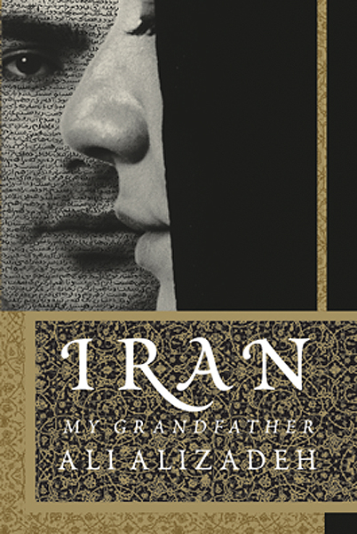 Iran: My Grandfather By: Ali Alizadeh