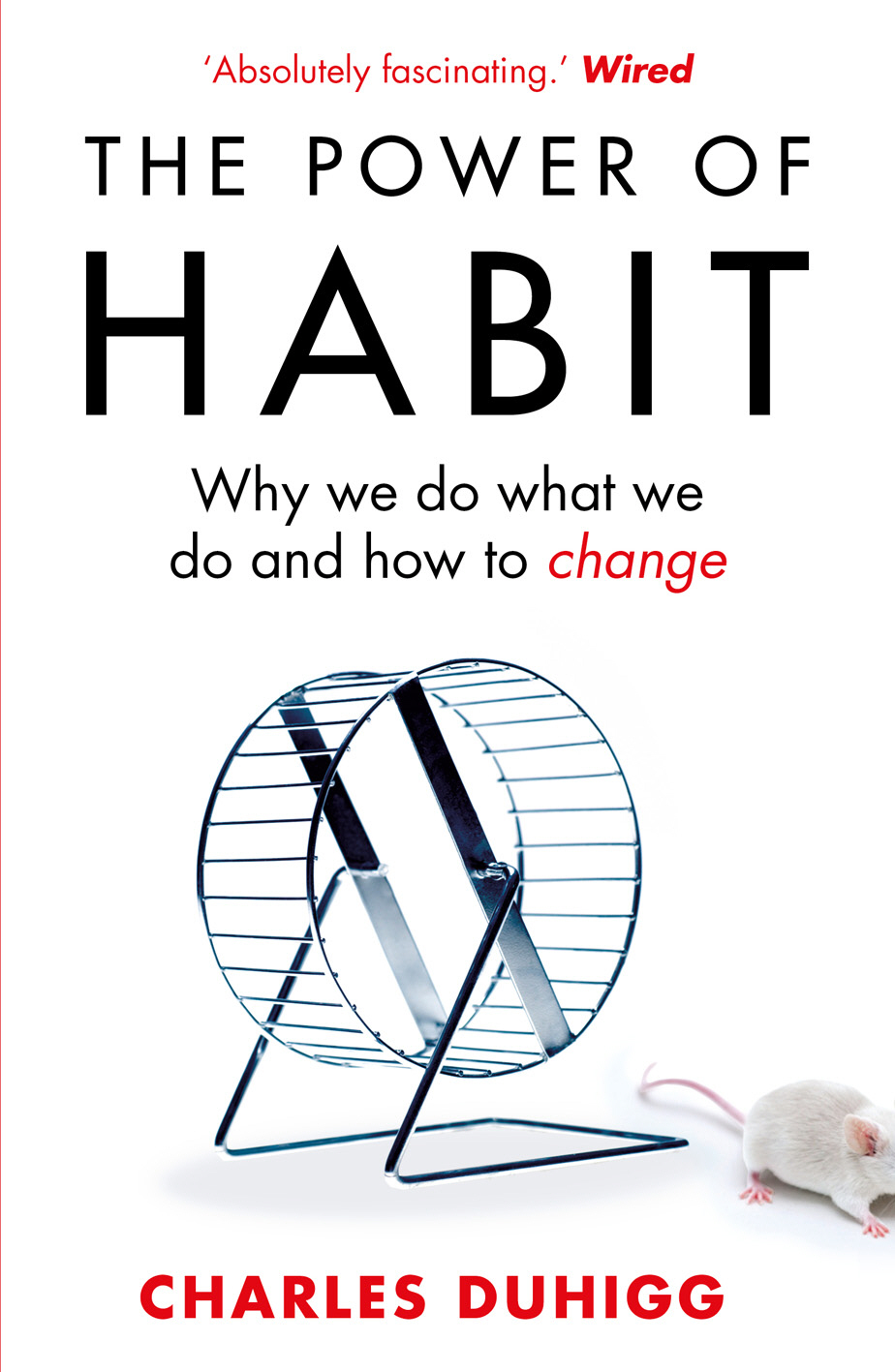 The Power of Habit Why We Do What We Do,  and How to Change