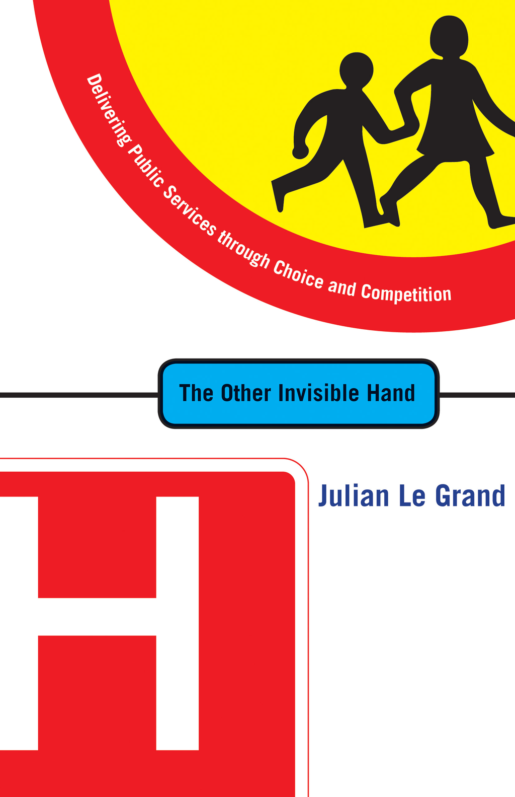 The Other Invisible Hand