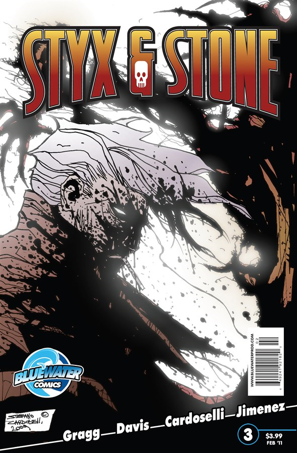Styx & Stone #3 By: Adam Gragg,Stephano Cardoselli,Darren G. Davis,Willie Jimenez,Jaymes Reed,Chad Jones