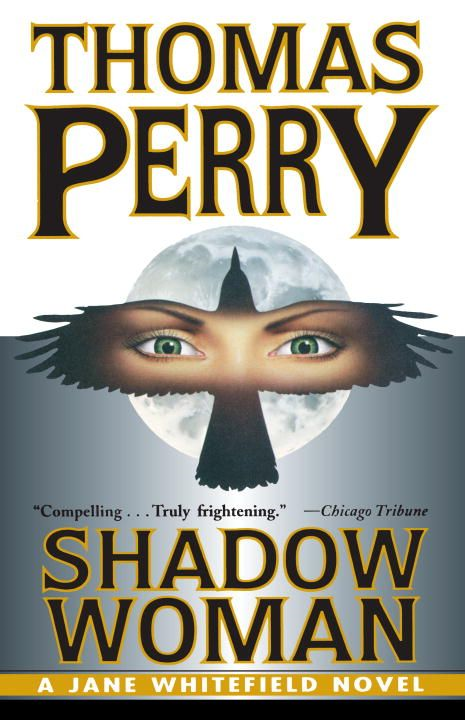 Shadow Woman By: Thomas Perry