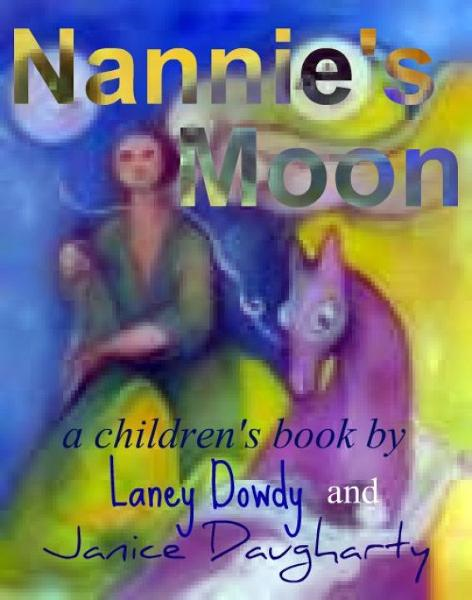 Nannie's Moon: a children's book