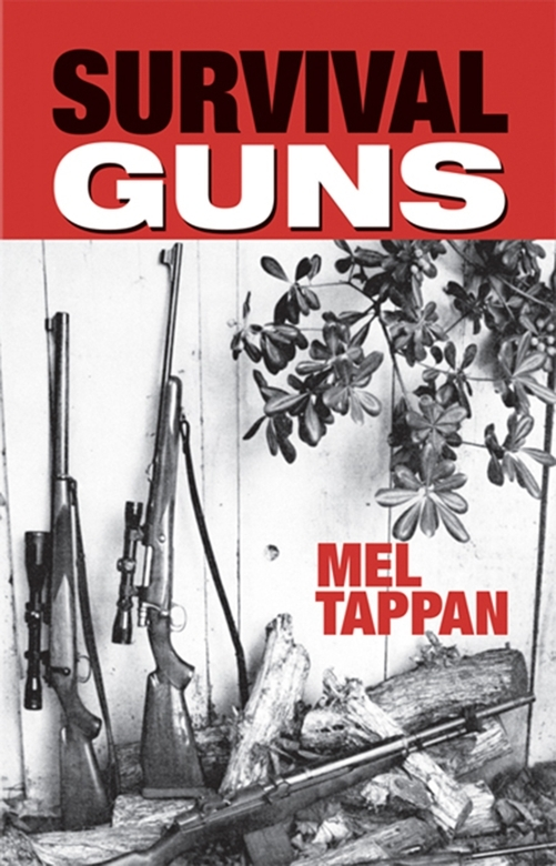 Survival Guns By: Tappan, Mel