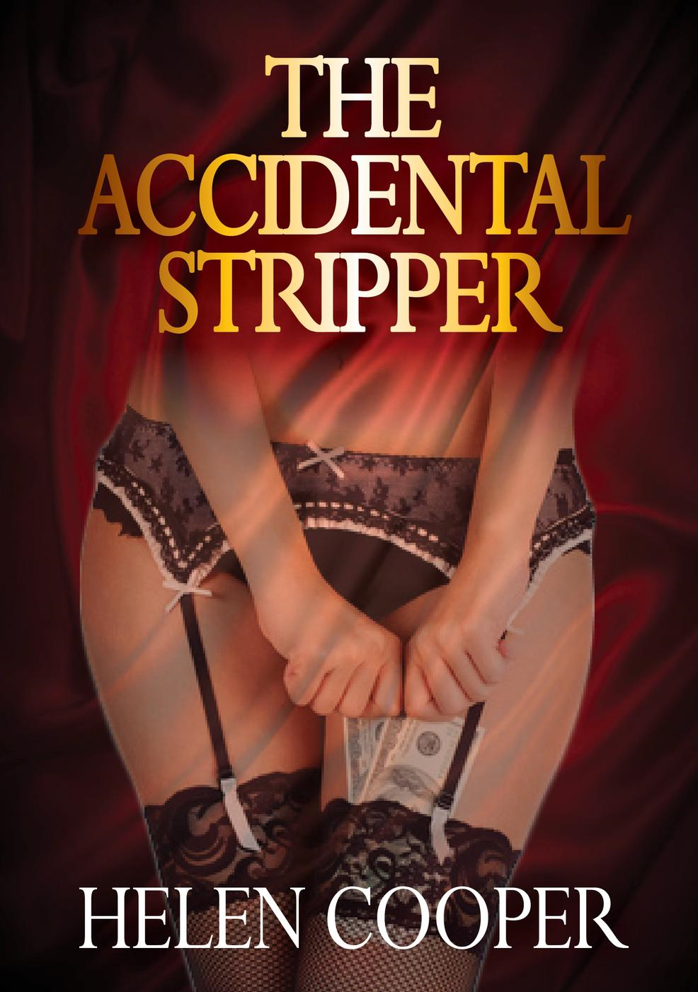 The Accidental Stripper