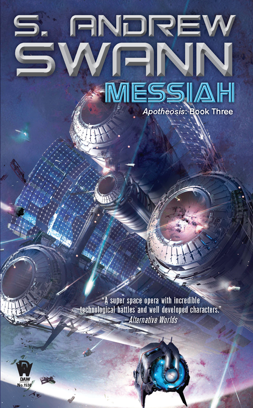 Messiah: Apotheosis: Book Three By: S. Andrew Swann