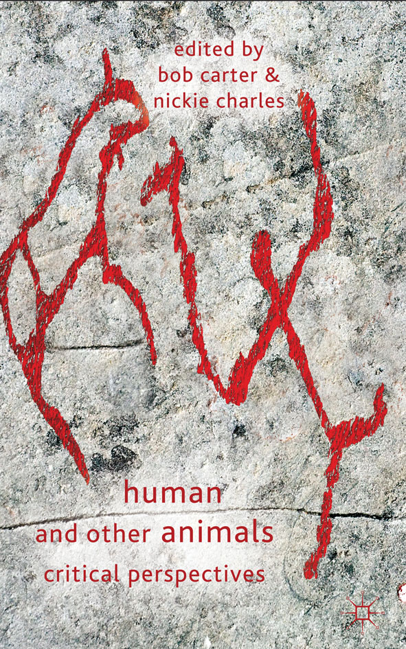 Human and Other Animals Critical Perspectives