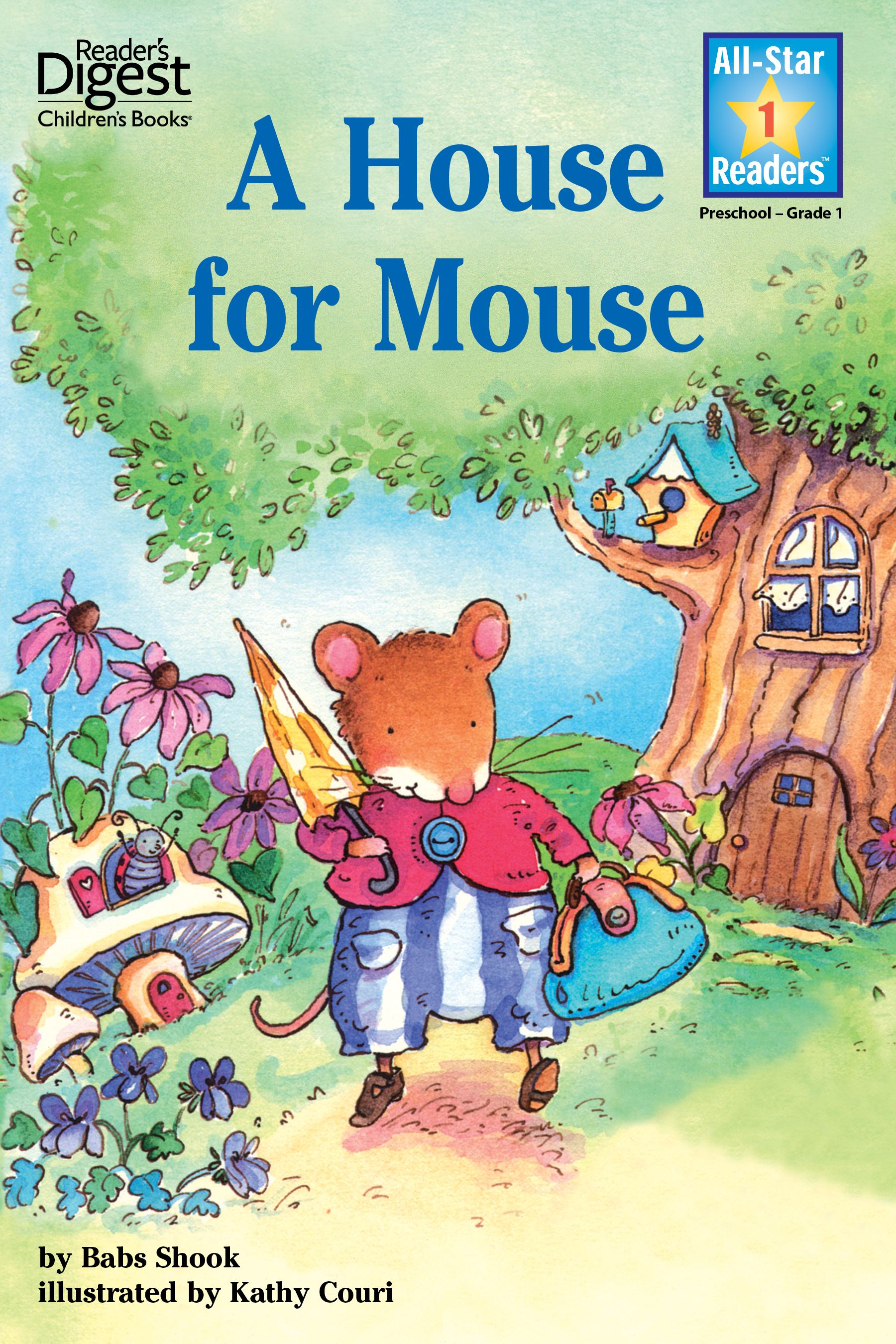 A House for Mouse (Reader's Digest) (All-Star Readers)