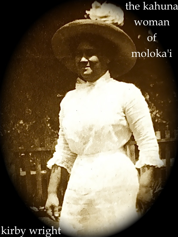 The Kahuna Woman of Molokai