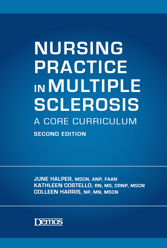 Nursing Practice in Multiple Sclerosis: A Core Curriculum, Second Edition