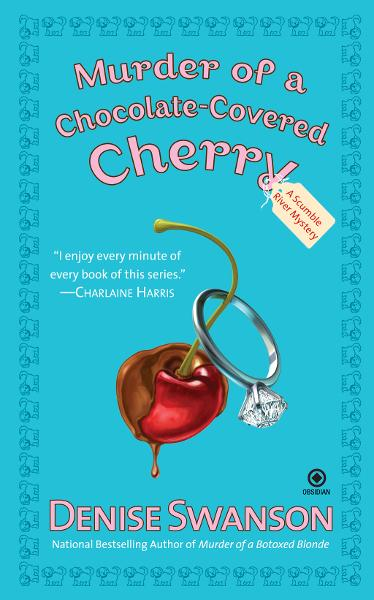 Murder of a Chocolate-Covered Cherry: A Scumble River Mystery