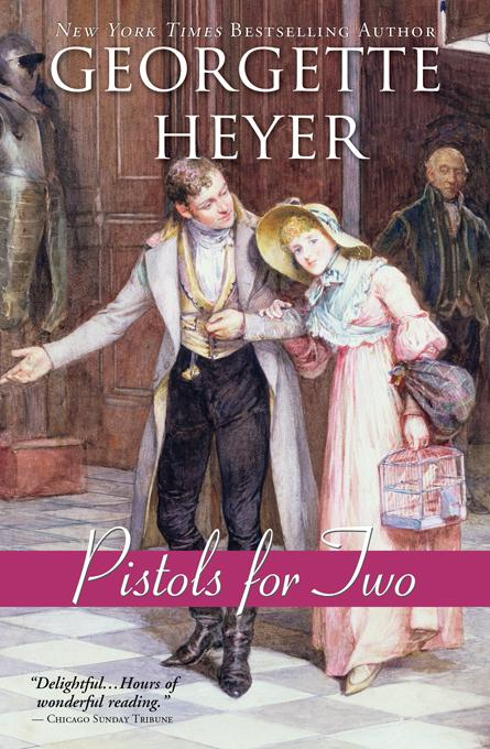 Pistols for Two By: Heyer, Georgette