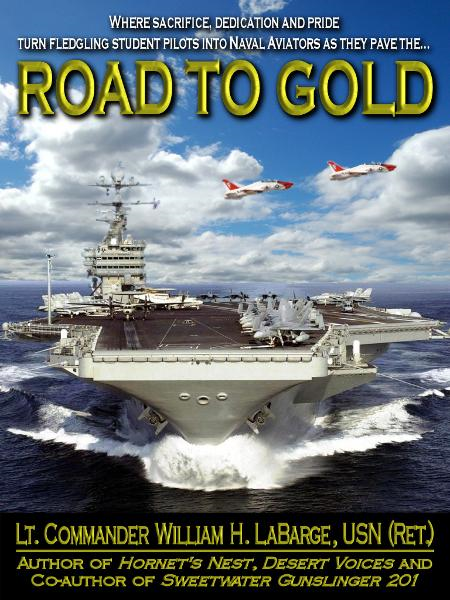 Road to Gold By: William H. Labarge