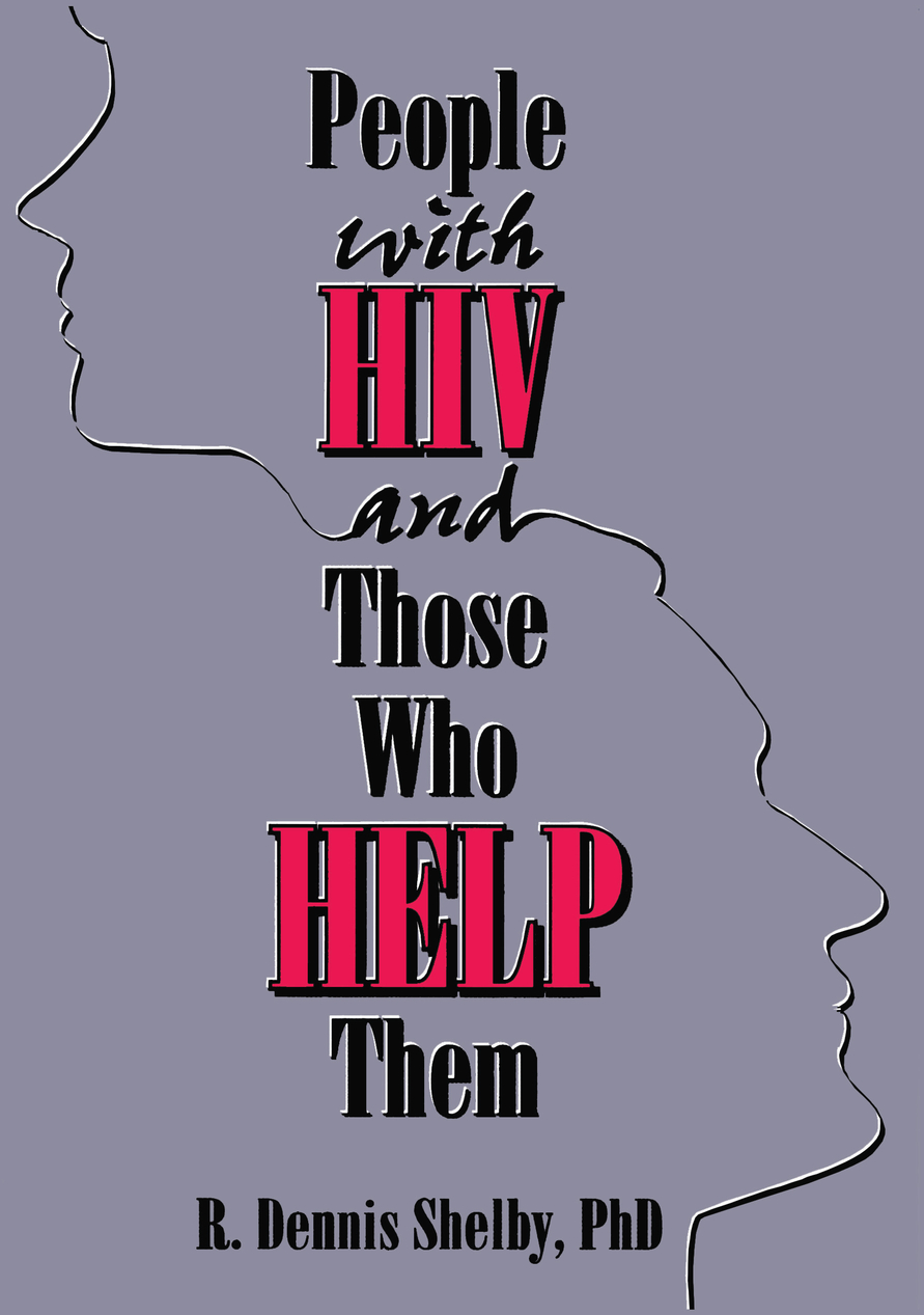 People With HIV and Those Who Help Them Challenges,  Integration,  Intervention