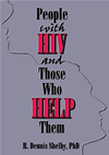 People With Hiv And Those Who Help Them