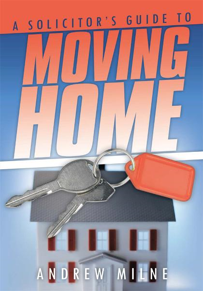 A Solicitor's Guide to Moving Home