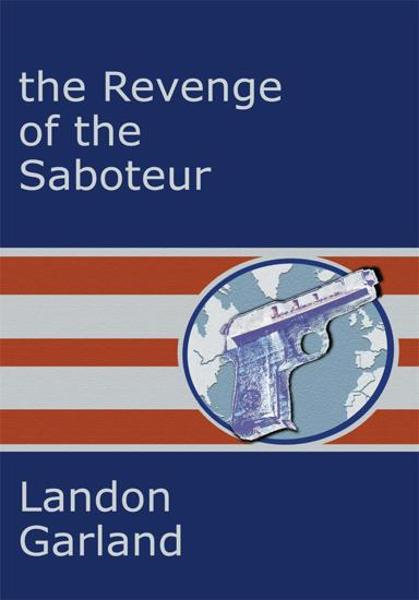 The Revenge of the Saboteur