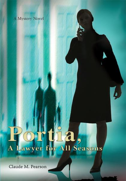 Portia, A Lawyer for All Seasons