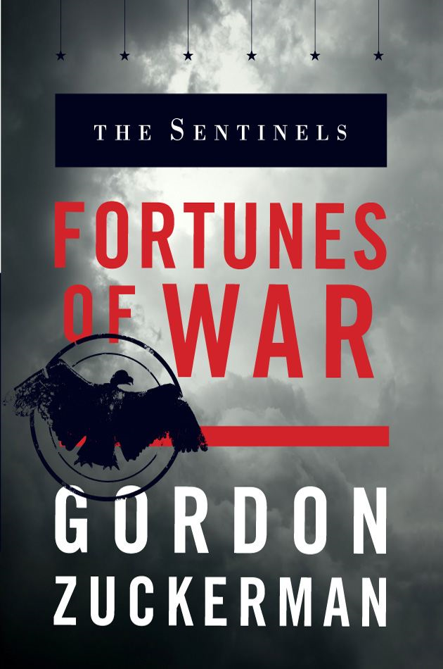 The Sentinels: Fortunes of War By: Zuckerman, Gordon