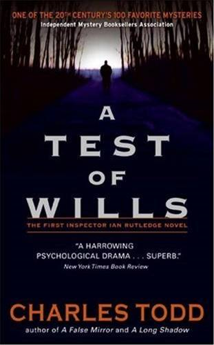 A Test of Wills By: Charles Todd