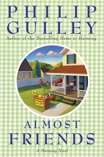 Almost Friends By: Philip Gulley