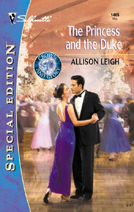 The Princess and the Duke By: Allison Leigh