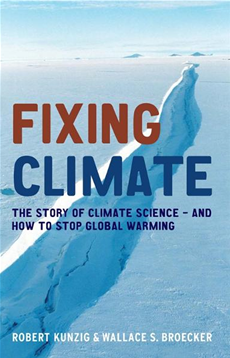 Fixing Climate: The story of climate science - and how to stop global warming