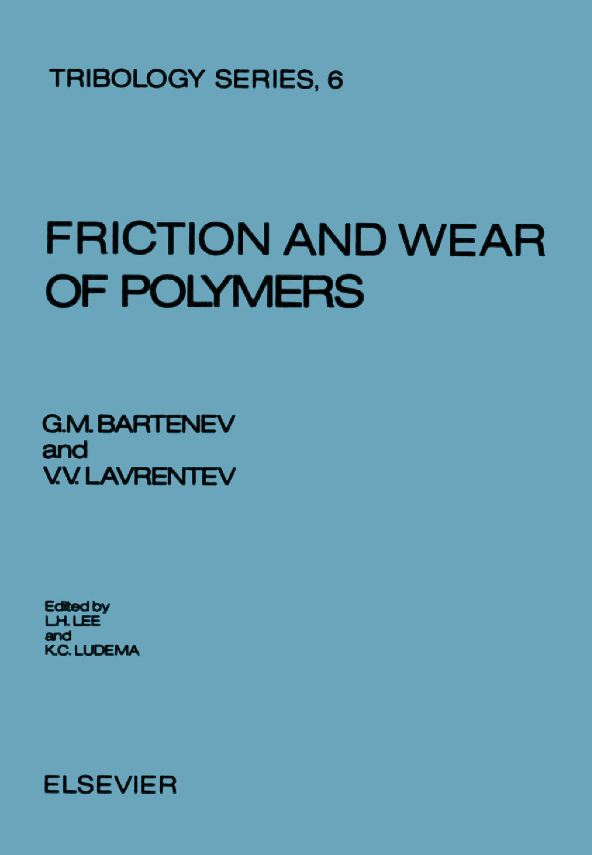 Friction and Wear of Polymers