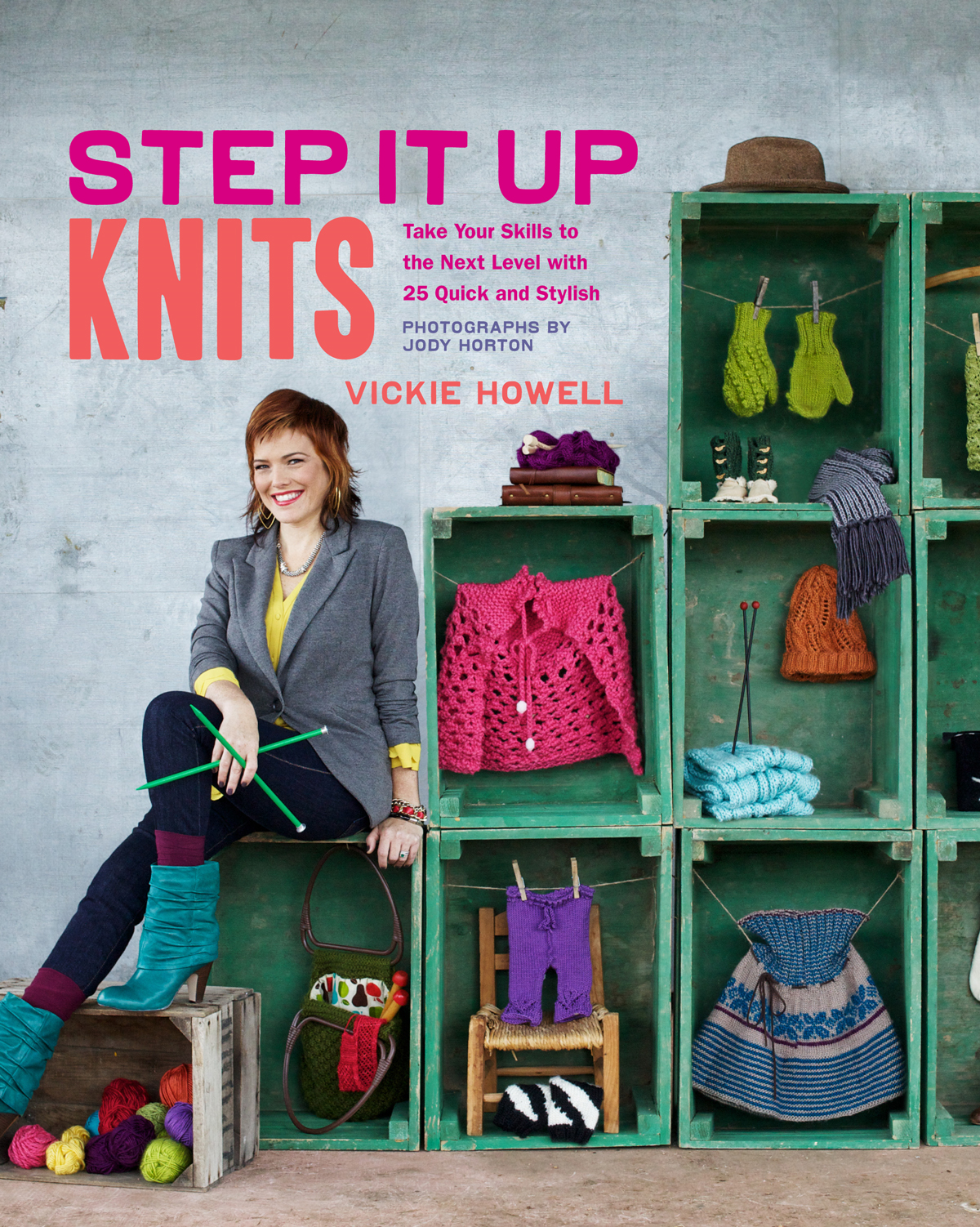 Step It Up Knits By: Vickie Howell