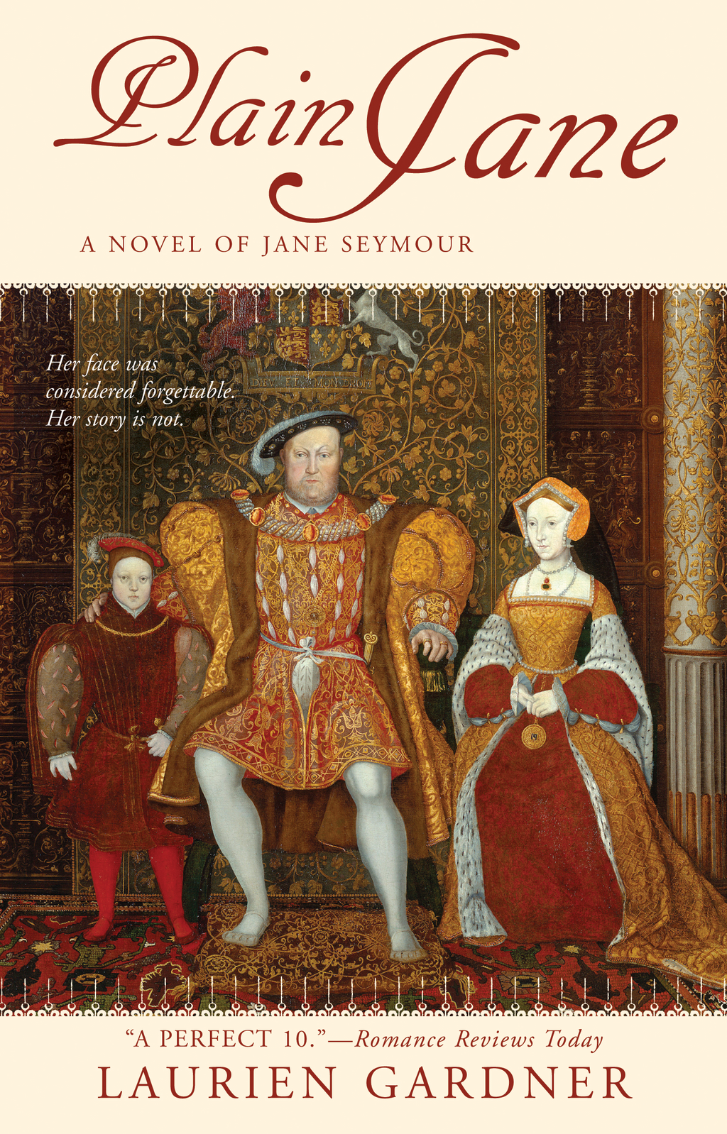 Plain Jane: A Novel of Jane Seymour By: Laurien Gardner