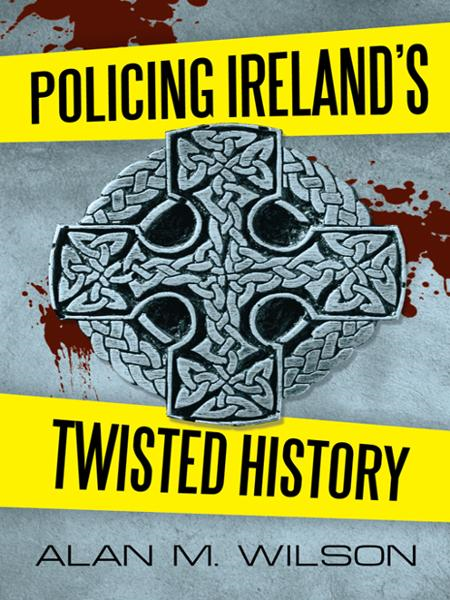Policing Irelands Twisted History