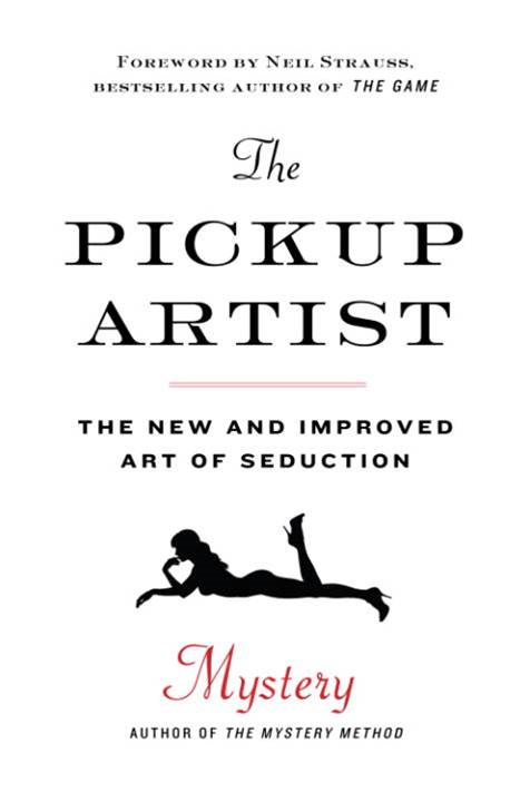 The Pickup Artist By: Mystery