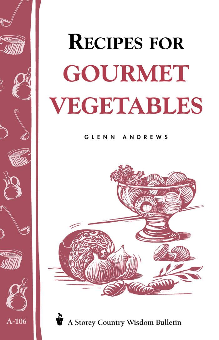 Recipes for Gourmet Vegetables