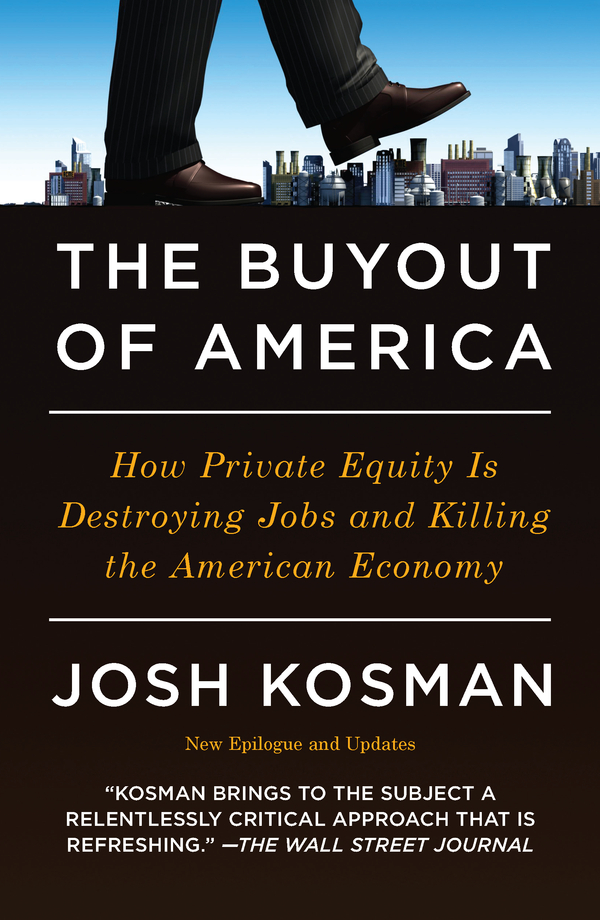 The Buyout of America By: Josh Kosman