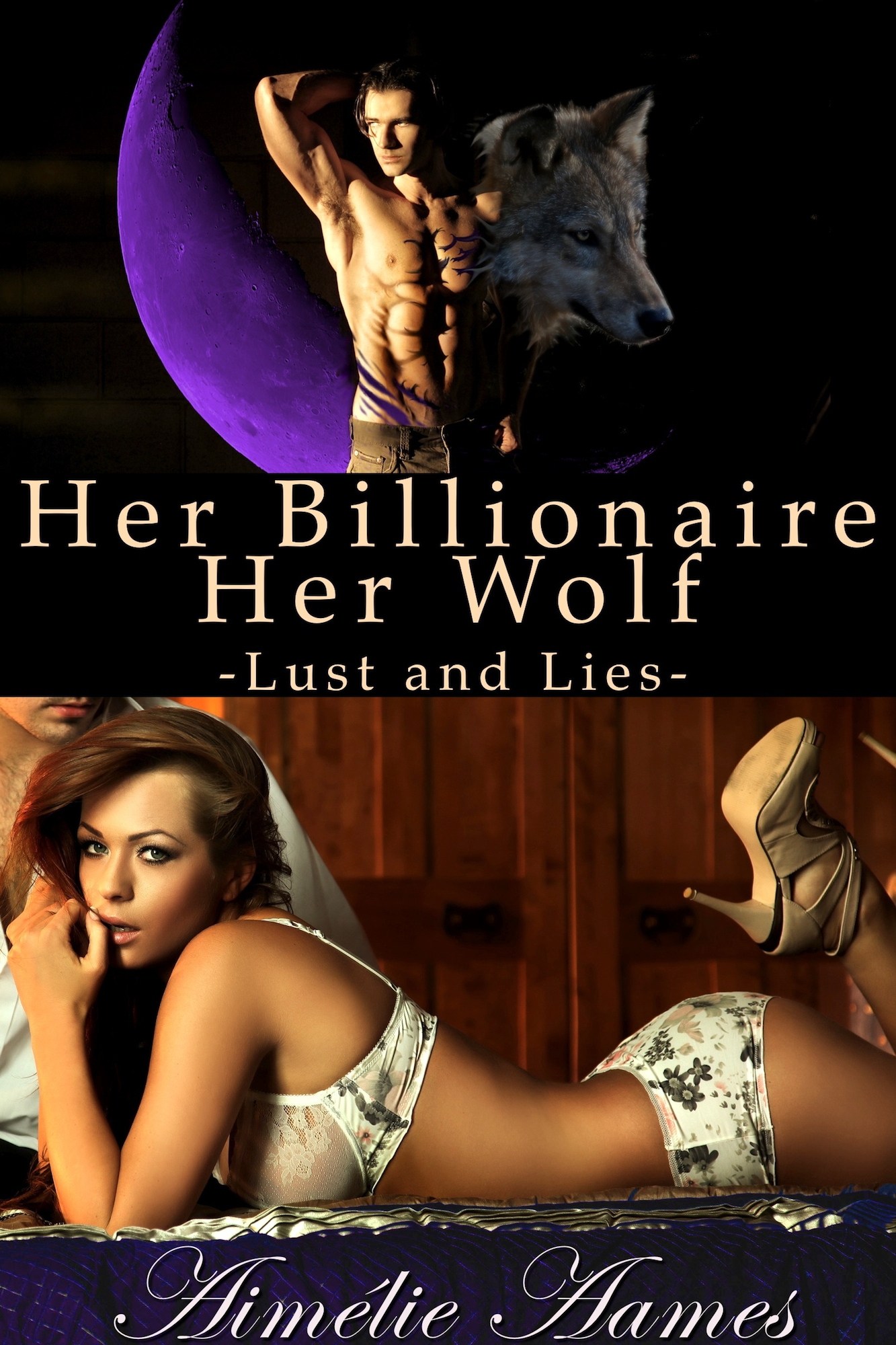 Her Billionaire, Her Wolf--Lust and Lies (A Paranormal BDSM Erotic Romance)