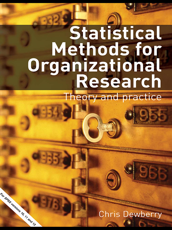 Statistical Methods for Organizational Research Theory and Practice