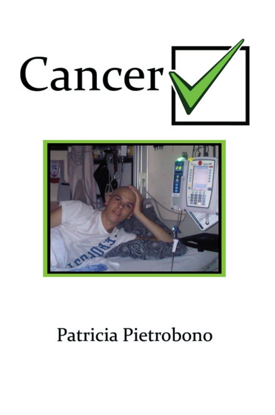 Cancer Check By: Patricia Pietrobono