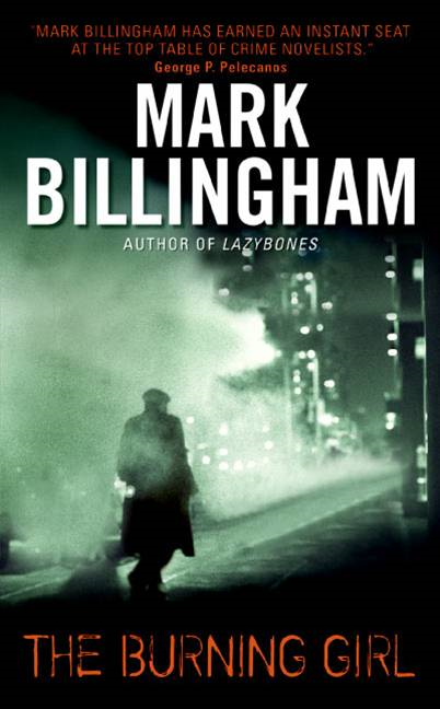 The Burning Girl By: Mark Billingham