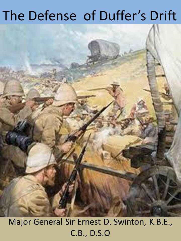 The Defence of Duffer's Drift (Illustrated) By: Ernest Dunlop Swinton