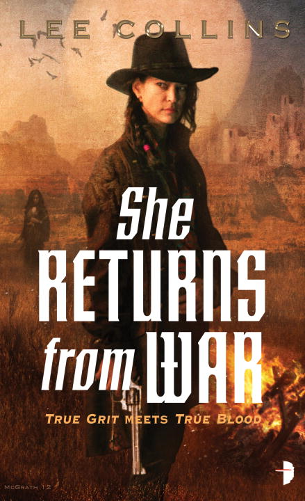 She Returns From War By: Lee Collins