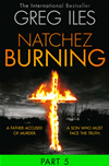 Natchez Burning: Part 5 Of 6