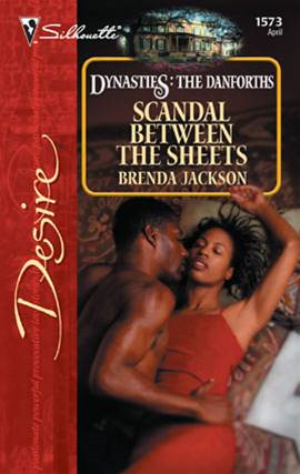 Scandal Between the Sheets By: Brenda Jackson