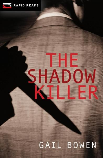 The Shadow Killer By: Gail Bowen