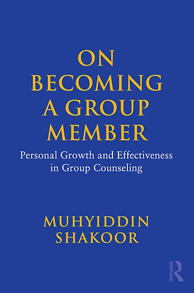 On Becoming a Group Member: Personal Growth and Effectiveness in Group Counseling
