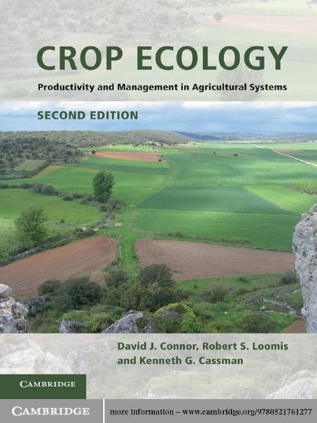 Crop Ecology By: David J. Connor,Kenneth G. Cassman,Robert S. Loomis
