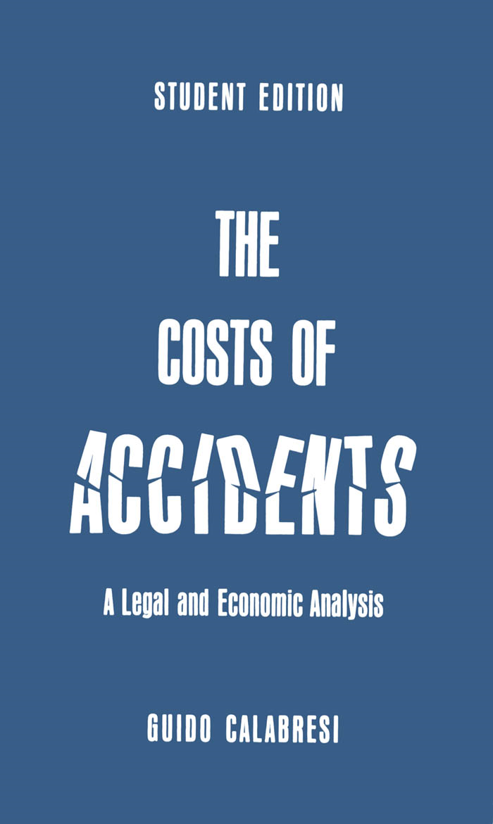 The Cost of Accidents