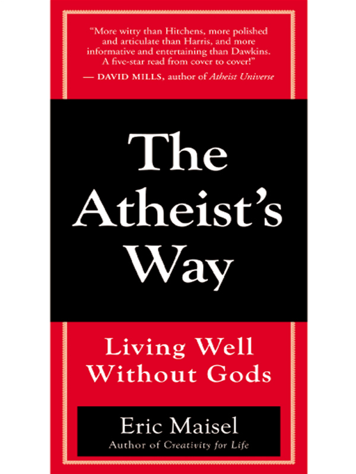 The Atheist's Way By: Maisel,Eric