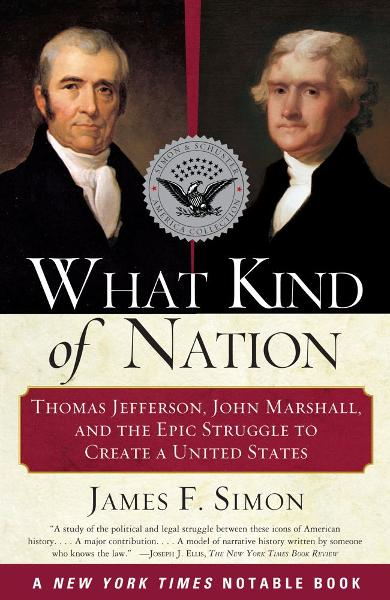 What Kind of Nation By: James F. Simon