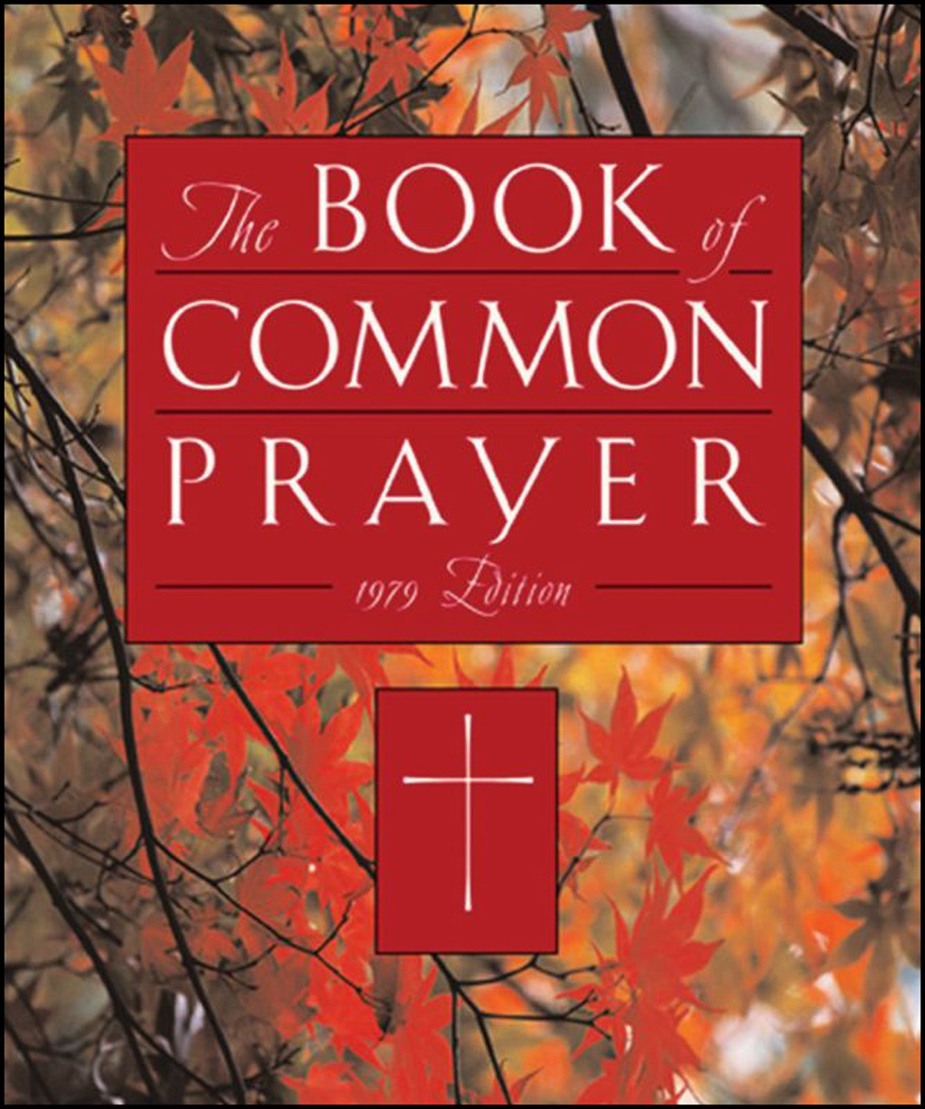 The 1979 Book Of Common Prayer By: