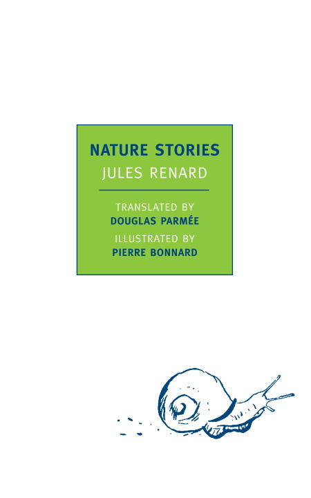 Nature Stories By: Jules Renard,Pierre Bonnard