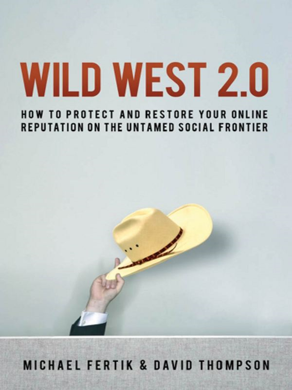 Wild West 2.0 By: David THOMPSON,Michael FERTIK